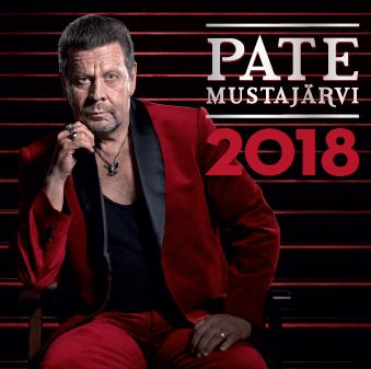 """PATE MUSTAJÄRVI SOOLOILEE  – UUSI ALBUMI """"2018"""" JULKAISTAAN 2.3."""