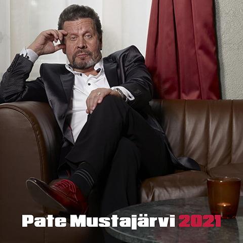 "PATE MUSTAJÄRVEN ""2021""-EP ON KOOSTE MIEHEN KORONA-AJAN SINGLEKIMARASTA"